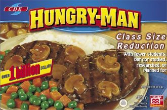 Swanson's Hungry-man dinner modified for class size reduction