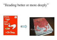 reading better or more deeply